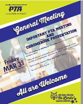 PTA Meeting is Coming Up! March 3, 2017 Following the morning assembly.