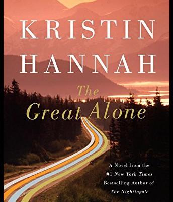The Great Alone--Kristen Hannah