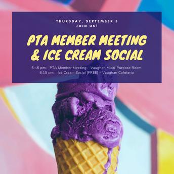 September 5th: Ice Cream Social & PTA Member Meeting
