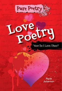 Love Poetry by Paula Johanson