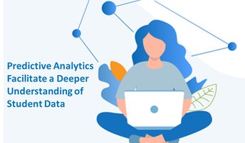 White Paper: Predictive Analytics Facilitate a Deeper Understanding of Student Data
