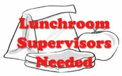 2019-2020 Lunch Supervisors Needed