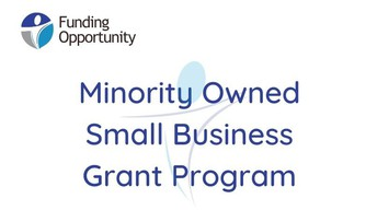 Now Accepting Applications: Minority Owned Small Business Grants