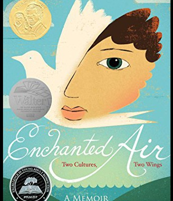 """Enchanted Air"" by Margarita Engle"