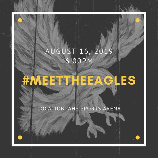 Meet the Eagles Pep Rally Friday, August 16th at 6:00pm in the AHS Sports Arena. Food vendors: Bojangles, Marcos Pizza, Dub's Burgers, Kona Ice & Handel's Ice Cream are available! Senior FB & Cheer will have a poster signing following the event.