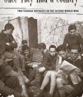 Once They Had a Country: Two Teenage Refugees in the Second World War by Muriel R. Gillick
