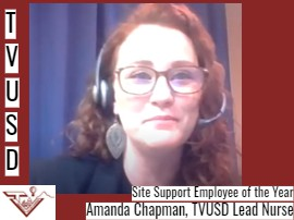 Site Support Employee of the Year - Amanda Chapman, TVUSD Lead Nurse