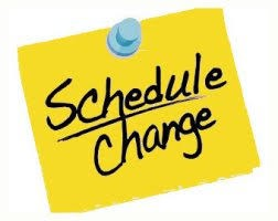 Important Information regarding Schedule Changes