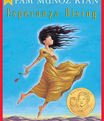 """Esperanza Rising"" by Pam Munoz Ryan"