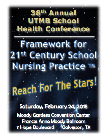 38th UTMB Annual School Health Conference Conference - Registration has been extended to February 16th