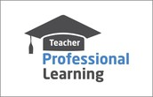 PROFESSIONAL LEARNING FOR TEACHERS CONTINUES