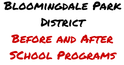 Bloomingdale Park District - Before and After Care