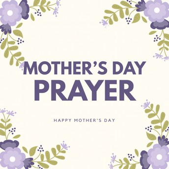 A Prayer for Mothers
