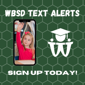 WBSD SMS Text Alerts - Sign Up TODAY!