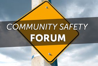 Community Safety Forum: