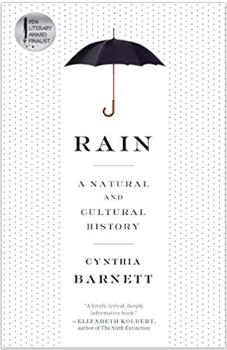 """Rain: A Natural and Cultural History"" by Cynthia Barnett"