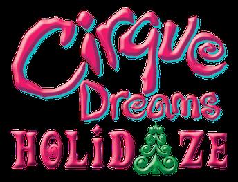 Cirque Dreams Holidaze - November 25-28
