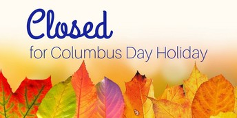 Monday, October 14 - Columbus Day (Student Holiday)