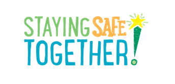 STAYING SAFE TOGETHER