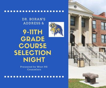 9th, 10th and 11th Grade Scheduling Night & Dr. Boran's Public Address