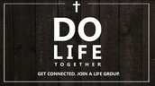 Step #3 - Life Group