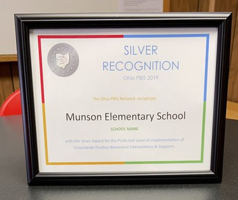 Silver PBIS Award (Positive Behavior Interventions and Supports) in recognition of Munson Elementary School's PBIS proficiency.