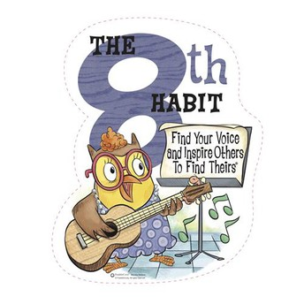 May Focus: Integrity! Habit 8: Find your Voice!