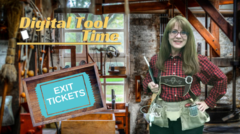 Tool Time Workshop - Digital Exit Tickets