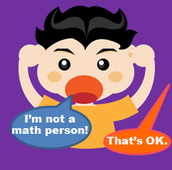 "8. Making students feel ok about not being a ""math person"""