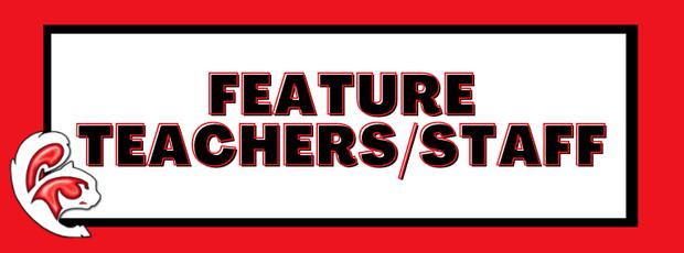 Feature Teacher/Staff