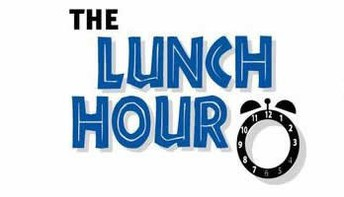 Lunch Hour Changes!