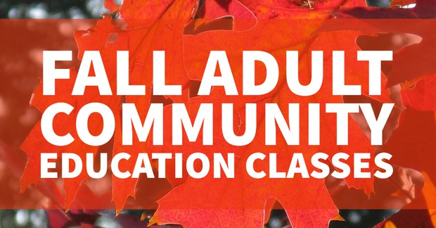 Fall Adult Community Education Classes