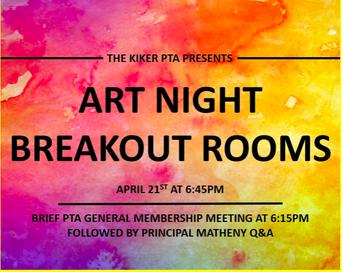 April 21 - PTA General Meeting, Principal Q and A, and Art Night
