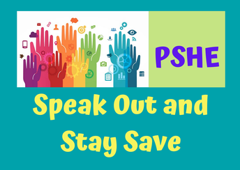 PSHE: Speak Out and Stay Safe - By Ms Jeni Wong