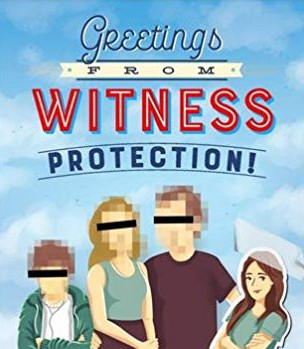 Greetings From Witness Protection