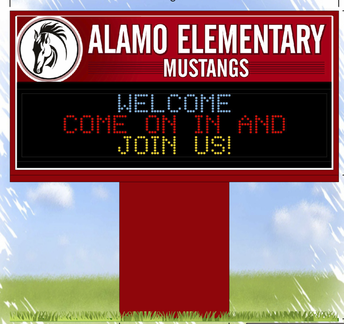 Alamo's Electronic Marquee Coming Soon - Thank you, PTA!