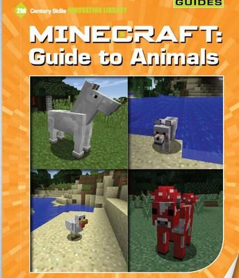 Minecraft: Guide to Animals