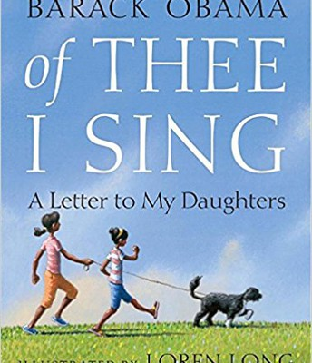Of Thee I Sing: A Letter to My Daughters*