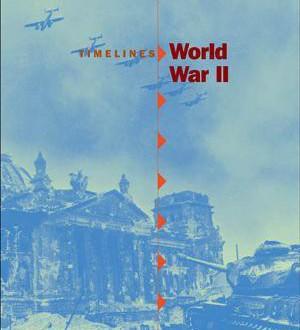 Timelines: World War II