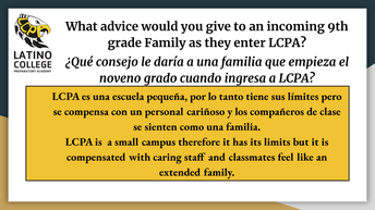 What advice would you give to an incoming 9th grade Family as they enter LCPA?