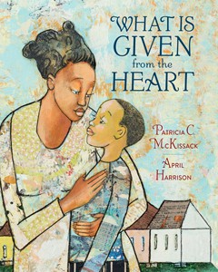 What is Given from the Heart, illustrated by April Harrison