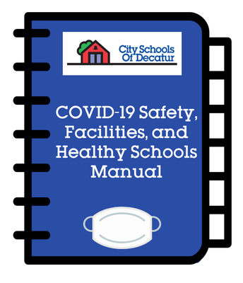 COVID-19 Safety, Facilities, and Healthy Schools Manual