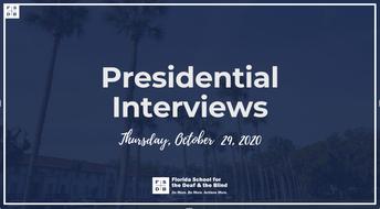 FSDB Presidential Interviews and Public Board Meetings