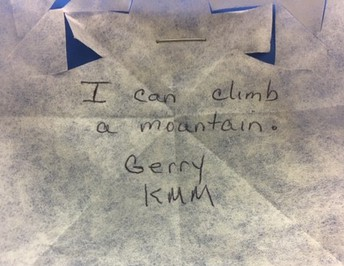 """I can climb a mountain."""