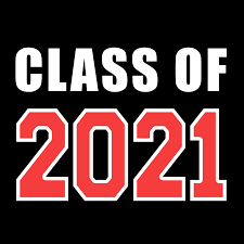 Class of 2021- Senior Information and Updates
