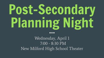 UNDERCLASSMEN & PARENTS: Post-Secondary Planning Night is 4/1