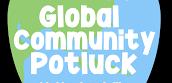 Global Community Potluck