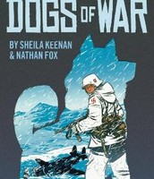 Dogs of War by Sheila Keenan and Nathan Fox