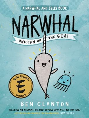 Narwhal: Unicorn of the Sea (Narwhal and Jelly #1)