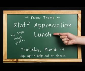 Plank Staff Appreciation Lunch - March 10